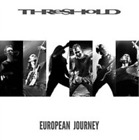 Threshold-European Journey (UK IMPORT) CD NEW