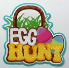 Die Cut Title for Scrapbook Pages Layered Paper Piecing Egg Hunt Easter Kids