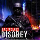 BAD WOLVES CD - DISOBEY (2018) - NEW UNOPENED - ROCK METAL - ELEVEN SEVEN MUSIC