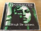 D Generation - Through The Darkness  (with a bonus mystery CD single)