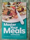 New Weight Watchers MASTER YOUR MEALS  SNACKS Cookbook and Recipes