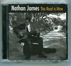 Nathan James, This Road is Mine