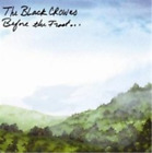 The Black Crowes-Before the Frost...Until the Freeze (UK IMPORT) CD NEW