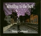 Terry Garland - Whistling In The Dark - White Blues U.S.A.