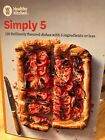 Weight Watchers Simply 5 Cookbook 120 Recipes With 5 Ingredients Or Less