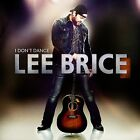 NEW SEALED CD LEE BRICE - I Don't Dance Drinking glass SIRENS Country