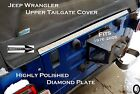 Fits Jeep CJ7 or Wrangler YJ TJ Aluminum Diamond Plate Upper Tailgate Cover