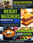 Weight Watchers Freestyle Cookbook 2019  550 Easy and Delicious PDF