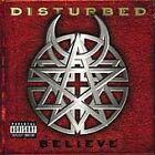#97- Believe - Audio CD By DISTURBED - VERY GOOD (disc only)