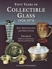 Collectible Glass 1920-1970 - Makers Patterns Values / Scarce Illustrated Book