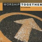 Worship Together: Be Glorified by Various Artists (CD, Apr-2009, 2 Discs, DV