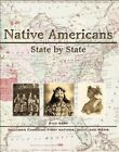 Native Americans Indians State by State Tribes Maps Timeline Book by Rick Sapp