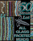 50 Strand Mixed Glass Beads ALL Faceted Beads Lot Round Rondelle BiconeL1