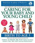 Caring for Your Baby and Young Child 7th Edition Birth to Age 5 by American