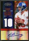 ELI MANNING 2012 CERTIFIED FABRIC OF THE GAME PATCH AUTO AUTOGRAPH #7 10 GIANTS