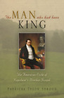Stroud Patricia Tyson Man Who Had Been King US IMPORT HBOOK NEW