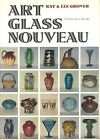 Art Nouveau Glass American British French Bohemian Types Makers Signed Book