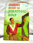 Vintage Seagrams Guide To Strategic Golf Booklet Pamphlet 1950's Great Condition