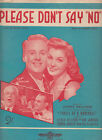 Please Dont Say No 1944 Ralph Freed 4Pages Sheet Music