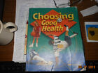 CHOOSING GOOD HEALTH A Beka Book STUDENT TEXT READER