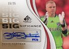 Kevin Hartman 2011 UD SP Game Used Soccer SIGnificance AUTO Card 15 25 *J417