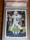 2013 Topps Andrew Luck #50 With Ball Colts PSA 10 GEM MINT Pop 7