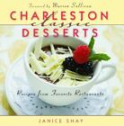 Charleston Classic Desserts  Recipes from Favorite Restaurants by Janice