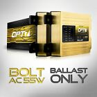 OPT7 Bolt AC 55w 2 Replacement HID Ballasts ONLY Xenon Conversion Light