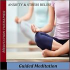 GUIDED MEDITATION ANXIETY & STRESS RELIEF CD