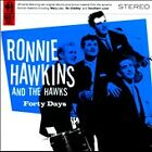 RONNIE HAWKINS AND THE HAWKS**FORTY DAYS**CD