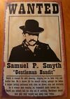 RUSTIC OLD WEST WANTED SIGN - GENTLEMAN BANDIT Western Saloon Bar Home Decor NEW