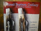 Great Eastern Cutlery The History of Northfield & Tidioute Knife Brands Book new