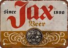 Jax Beer Vintage Look Reproduction Metal Sign