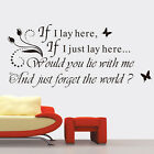 RMM Fashion If I Lay Here Removable Waterproof Vinyl Wall Sticker Decor Art Sale