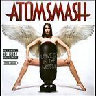 Love Is in the Missile [PA] * by Atom Smash (CD, Aug-2010, Jive (USA))