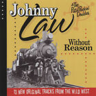 Johnny Law - Without Reason (& The Pistol Packin' Daddies) - Revival Rock & R...