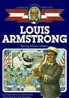 Louis Armstrong Young Music Maker Childhood of Famous Americans by Millender