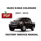 2007 - 2012 ISUZU DMAX D MAX D-MAX COLORADO FACTORY OEM SERVICE REPAIR MANUAL