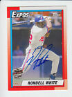 2014 Topps Fan Favorite Autograph RONDELL WHITE  6 25 EXPOS (A2B)