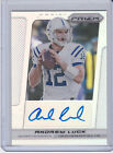 2013 Panini Prizm Prizm REFRACTOR SSP Andrew Luck Auto #'D 10 COLTS