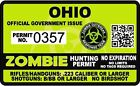 Ohio Zombie Hunting Permit Sticker Die Cut Decal outbreak response team