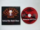The Slam-Clickers Band Debut CD Album Record *** Behind the Hotel Door *** New!