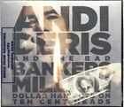 ANDI DERIS AND THE BAD BANKERS MILLION DOLLAR HAIRCUTS ON TEN CENT 2 CD SET NEW
