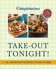 Weight Watchers Take Out Tonight  150+ Restaurant Favorites to Make at Home by