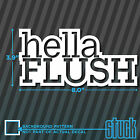 Hella Flush - Vinyl Decal Sticker Slammed Stance Bumper Window Jdm Euro