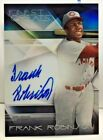 Frank Robinson 2015 Topps Finest Greats Refractor on-card Autograph Auto - REDS