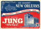 Americas Most Interesting City NEW ORLEANS Great Old HOTEL JUNG Luggage label