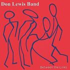 DON LEWIS BAND - BETWEEN THE LINES - 18 TRACK MUSIC CD - BRAND NEW - G169