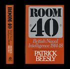 Room 40 BRITISH NAVAL INTELLIGENCE 1914-1918 Jutland LUSITANIA Zimmermann U-BOAT