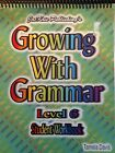 GROWING WITH GRAMMAR LEVEL 6 STUDENT WORKBOOK